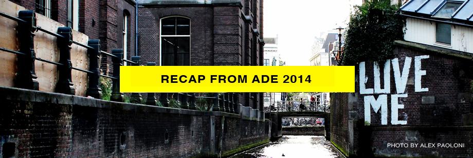 Party Groove Ade Recap 2014